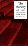 The Morality of Law - Lon L. Fuller