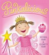Pinkalicious (Audio) - Victoria Kann, Elizabeth Kann, Kathleen Mcinerney