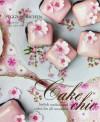 Cake Chic - Peggy Porschen