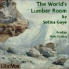 The World's Lumber Room - Selina Gaye, Ruth Golding