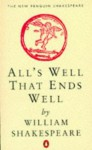 All's Well That Ends Well (New Penguin Shakespeare) - Barbara Everett, William Shakespeare