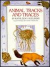 Animal Tracks and Traces - Kathleen V. Kudlinski