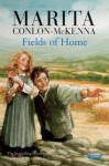 Fields of Home - Marita Conlon-McKenna, Donald Teskey, PJ Lynch