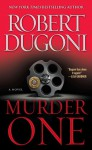 Murder One - Robert Dugoni