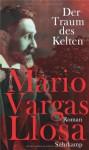 Der Traum Des Kelten - Mario Vargas Llosa, Angelica Ammar