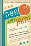 NBA List Jam!: The Most Authoritative and Opinionated Rankings from Doug Collins, Bob Ryan, Peter Vecsey, Jeanie Buss, Tom Heinsohn, and many more - Pat Williams, Michael Connelly