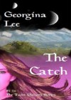 The Catch (sci-fi/fantasy romance) (The Twin Planet Series) - Georgina Lee, Barbara Phinney