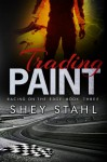 Trading Paint - Shey Stahl
