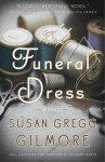 The Funeral Dress - Susan Gregg Gilmore