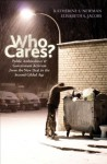 Who Cares?: Public Ambivalence and Government Activism from the New Deal to the Second Gilded Age - Katherine S. Newman, Elisabeth S. Jacobs