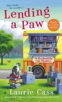 Lending a Paw: A Bookmobile Cat Mystery (Bookmobile Cat Mysteries) - Laurie Cass