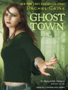 Ghost Town - Rachel Caine, Cynthia Holloway