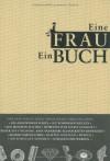 Eine Frau   Ein Buch - Heike Blümner, Jacqueline Thomae