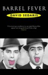 Barrel Fever - David Sedaris