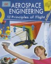 Aerospace Engineering and the Principles of Flight (Engineering in Action) - Anne Rooney