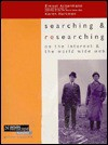 Searching and Researching on the Internet and the World Wide Web - Ernest Ackermann, Karen Hartman