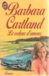 Le Voleur D'amour (The thief of love) - Barbara Cartland