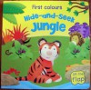 Hide-and-Seek Jungle (First Colours) - Rachel Lawrence, Charlotte Stowell, Julie Clough