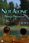 Not Alone - Sonja Spencer