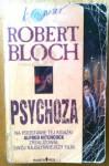 Psychoza ; Psychoza 2 - Robert Bloch