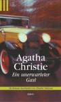 Ein unerwarteter Gast (The Unexpected Guest) - Charles Osborne, Agatha Christie