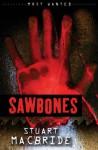 Sawbones - Stuart MacBride