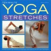 Ten-Minute Yoga Stretches: Instant Energy and Relaxation Exercises Using Easy-To-Follow Yoga Techniques - Mark Evans