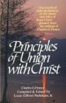 Principles of Union with Christ - Charles Finney, L. G. Jr. Parkhurst