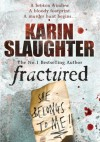 Fractured - Karin Slaughter