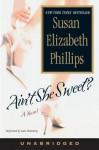Ain't She Sweet? (Audio) - Susan Elizabeth Phillips, Kate Flemming
