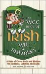 The Wee Book of Irish Wit and Malarkey - Sean McCann, Paul Ryan