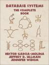 Database Systems: The Complete Book - Jeffrey D. Ullman, Jennifer D. Widom