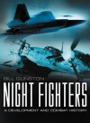 Night Fighters: A Development and Combat History - Bill Gunston