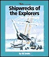 Shipwrecks of the Explorers - KC Smith, Franklin Watts