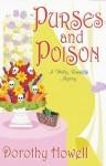 Purses and Poison (Haley Randolph Mysteries) - Dorothy Howell