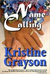 Name Calling - Kristine Grayson, Kristine Kathryn Rusch