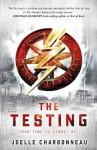 The Testing by Joelle Charbonneau (2013) Paperback - Joelle Charbonneau