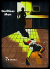Guiltless Man (The Every Man Series) - S. P. Grider, Todd Parker, Amber Post, Melissa Fleming, Erika Coleman