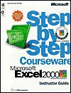 Microsoft Excel 2000 Step by Step Courseware Trainer Pack - ActiveEducation, ActiveEducation Staff