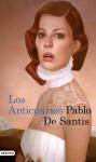 Los Anticuarios - Pablo De Santis
