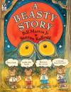 A Beasty Story - Bill Martin Jr., Steven Kellogg