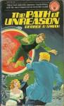 The Path of Unreason - George O. Smith