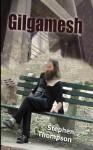 Gilgamesh - Stephen Thompson
