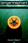 Tangerinephant - Kevin Dole 2