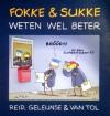 Fokke & Sukke weten wel beter - John Reid, Bastiaan Geleijnse, Jean-Marc van Tol