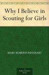 Why I Believe in Scouting for Girls - Mary Roberts Rinehart