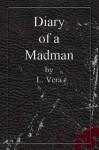 Diary of a Madman - L. Vera