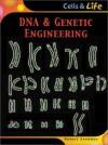 DNA & Genetic Engineering (Cells & Life) - Robert Snedden