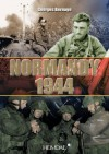 Normandy 1944 - Georges Bernage