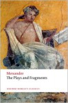 The Plays and Fragments (Oxford World's Classics) - Menander, Maurice Balme, Peter George McCarthy Brown